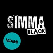 Simma Black Presents Miami 2016 by Various Artists