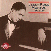 Jelly Roll Morton 1923-1924 by Jelly Roll Morton