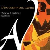 D'un continent, l'autre by Pierre Lelièvre