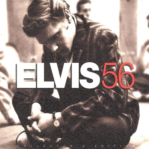 Elvis '56: Collector's Edition by Elvis Presley