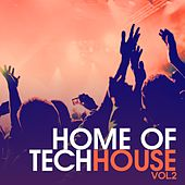 Home of Techhouse, Vol. 2 by Various Artists