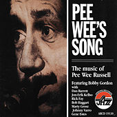 Pee Wee's Song: The Music Of Pee Wee... by Pee Wee Russell