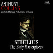Sibelius: The Early Masterpieces by Royal Philharmonic Orchestra
