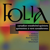 Folia - Canadian Woodwind Quintets by The York Winds