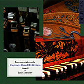 Instruments from the Raymond Russell Collection - Volume 2 by John Kitchen
