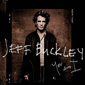 I Know It's Over by Jeff Buckley