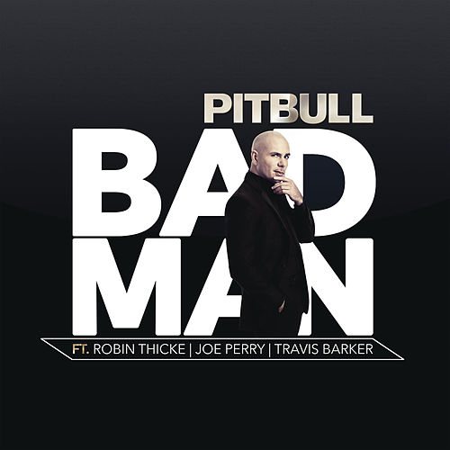 Bad Man von Pitbull