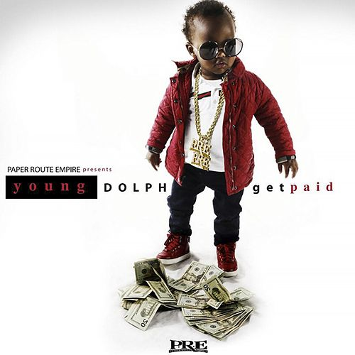 Get Paid - Single by Young Dolph