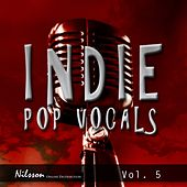 Indie Pop Vocals Vol. 5 by Various Artists