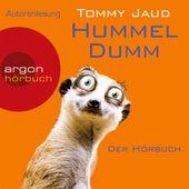 Hummeldumm - Der Hörbuch (Gekürzte Fassung) by Tommy Jaud