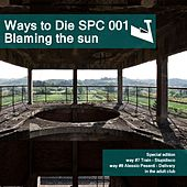 Blaming The Sun - Single by Various Artists