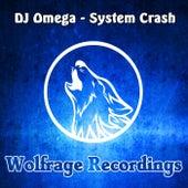 System Crash by DJ Omega