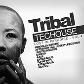 Tribal Techouse, Vol. 4: Lost In Paradise - EP by Various Artists