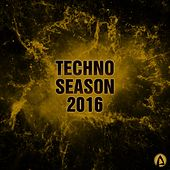Techno Season 2016 - EP by Various Artists