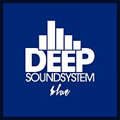 Deep Soundsystem - Blue by Various Artists