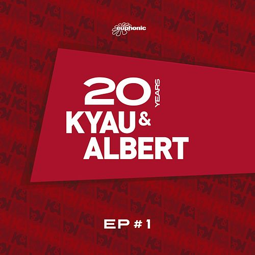 20 Years EP #1 by Kyau & Albert