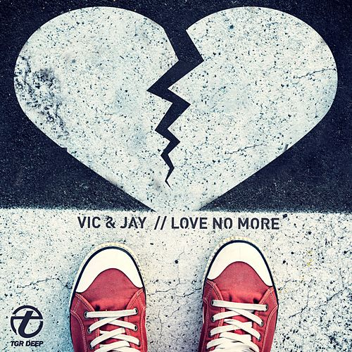 Love No More by V.I.C.