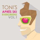 Toni's Après Ski Evergreens, Vol. 1 by Various Artists