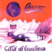 Città Di Frontiera by Calliope