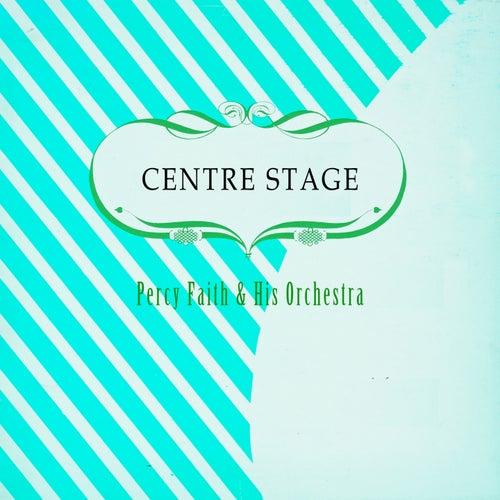 Centre Stage von Percy Faith