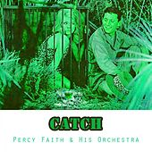 Catch by Percy Faith
