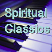 Spiritual Classics by Various Artists