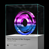 Future Funk by Nicky Romero and Nile Rodgers