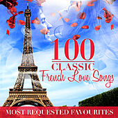 100 French Love Songs von Various Artists