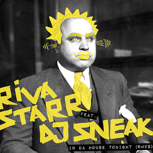 In Da House Tonight (Remixes) by Riva Starr