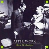 After Work von Ben Webster