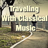 Traveling With Classical Music by Various Artists