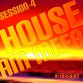 House am Meer: Session 4 by Various Artists