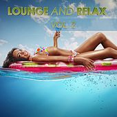Lounge and Relax, Vol. 2 by Various Artists