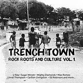 Trench Town Rock Roots & Culture Style, Vol. 1 by Various Artists
