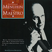The Maestro Sir Yehudi Menuhin by Various Artists
