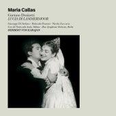 Lucia Di Lammermoor: Opera in Three Acts (Bonus Track Version) by Maria Callas