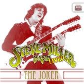 """The Steve Miller Band, Live """"The Joker"""