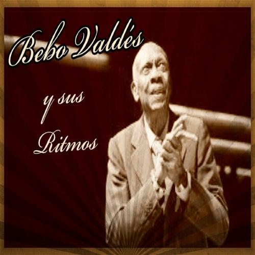 Bebo Valdés y Sus Ritmos by Bebo Valdes