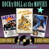 Rock 'N' Roll at the Movies - Triple Feature (American Graffiti / The Wanderers / American Hot Wax) von Various Artists