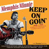 Keep on Goin': 1930 - 1953 Recordings von Memphis Minnie