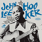 The Country Blues of John Lee Hooker (Bonus Track Version) von John Lee Hooker
