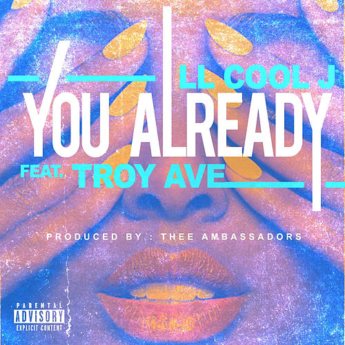 You Already by LL Cool J