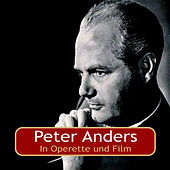 In Operette und Film by Peter Anders