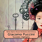 Turandot: Highlights by Renata Tebaldi