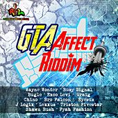GTA Affect Riddim by Various Artists