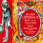 Offenbach: Music from the Operettas by Gulbenkian Orchestra
