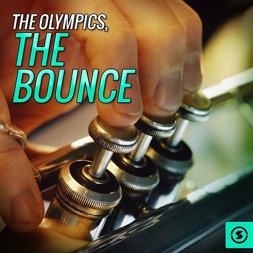 The Bounce by The Olympics