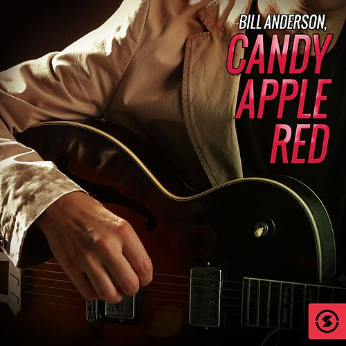 Candy Apple Red by Bill Anderson