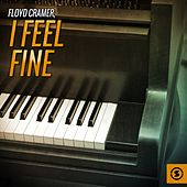 I Feel Fine by Floyd Cramer