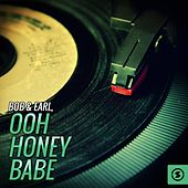 Ooh Honey Babe by Bob & Earl